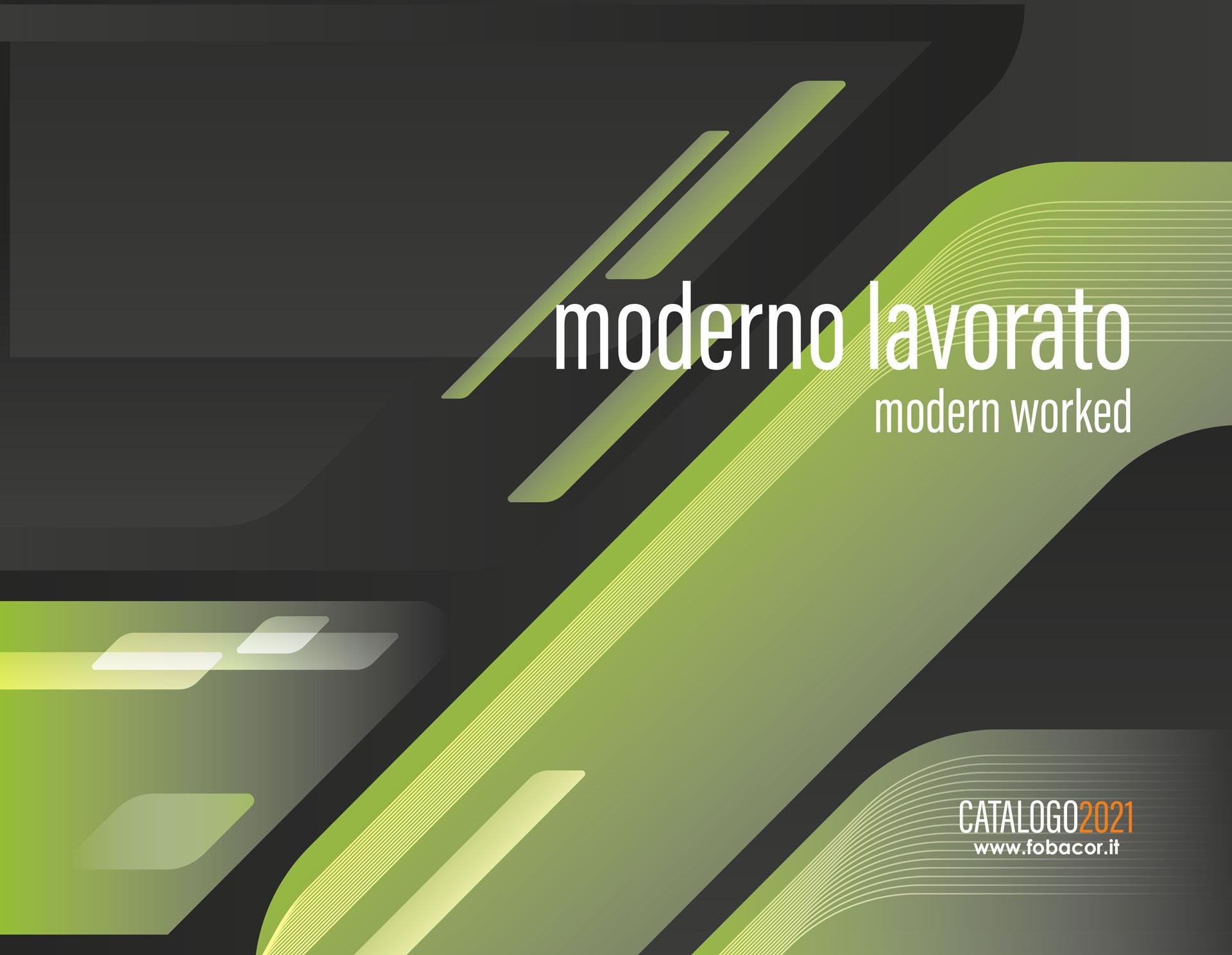 Moderno Lavorato | Modern Worked